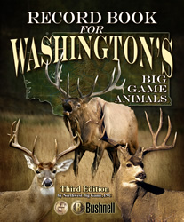 Record Book for Washington's Big Game Animals, Third Edition