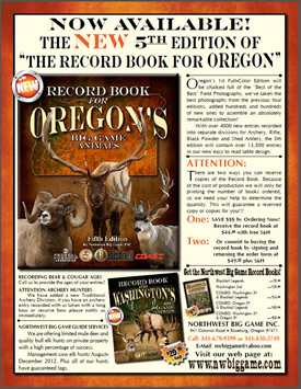 Record Book for Oregon's Big Game Animals - 5th Edition!